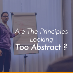 Are The Principles Looking Too Abstract?